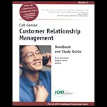 Call Center Customer Relationship Management Handbook and Study Guide