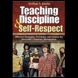 teaching respect self discipline and responsibility Our goal is to help each child develop self-discipline respect responsibility self-control what is quest cash students who display exceptional.