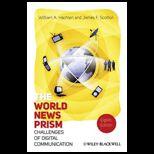 World News Prism Challenges of Digital Communication