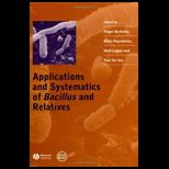Applications and Systematics of Bacillus..