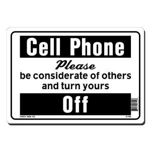 Lynch Sign 10 in. x 7 in. Black on White Plastic Cell Phone Please Turn Yours Off Sign R 191
