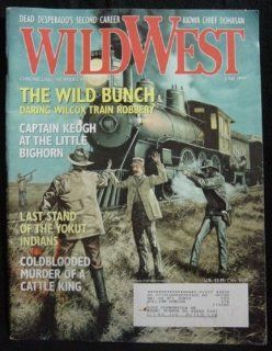 Wild West Magazine, June 1999, Volume 12 Number 1: Editors of Wild West Magazine: Books