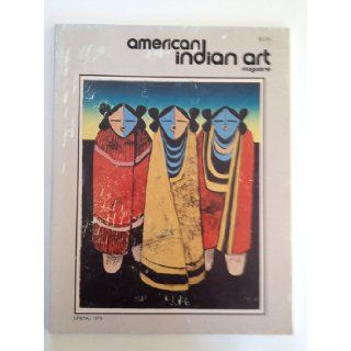 American Indian Art Magazine Spring 1979 Volume 4 Number 2 many Books