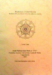 Bahasa Indonesia: Bahan Pelajaran Untuk Orang Asing (Level 1): Tri Mastoyo: Books