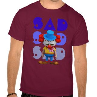 Funny 3d Sad Clown Shirt