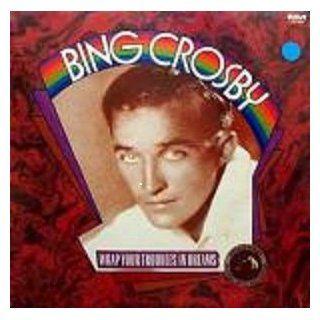 Bing Crosby: Wrap Your Troubles In Dreams (Original 1927 31 Recordings) (RCA Vintage Series) [Vinyl LP] [Mono] [Cutout]: Music