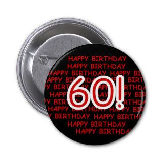 Happy 60th  Birthday Pinback Button