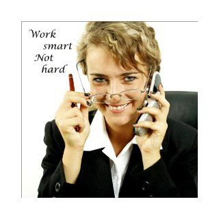 Work Smart Not Hard Achieve More in Less Time (Quantum Factor Life Enhancement Series) Christine Sherborne, Billy Squire 9780980415544 Books