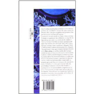 Obra Critica 1 (Coleccion UNESCO de Obras Representativas) (Spanish Edition) Julio Cortazar 9788420428055 Books