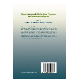 Underwater Acoustic Digital Signal Processing and Communication Systems Robert Istepanian, Milica Stojanovic 9781441948823 Books
