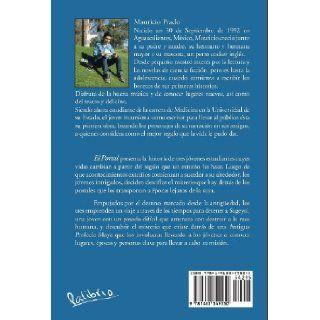 El Portal: La Profecia de Las Llaves (Spanish Edition): Mauricio Prado: 9781463349530: Books