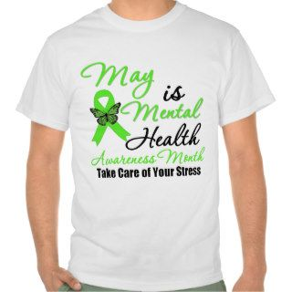 May is Mental Health Awareness Month Tee Shirts