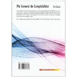 PLA GENERAL DE COMPTABILITAT 2'EDICION: 9788448182816: Books