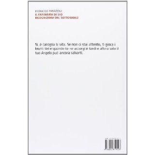 Il fantasma di Dio. Ricognizioni dal sottosuolo: Ferruccio Parazzoli: 9788842819523: Books