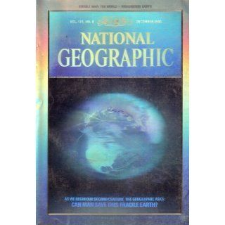 National Geographic: As We Begin Our Second Century, the Geographic Asks: Can Man Save this Fragile Earth?, Special Limited Collector's Edition, Vol. 174, No. 6 (December, 1988): Gilbert (Editor) Grosvenor: 9780881740608: Books