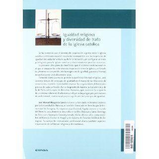 Igualdad religiosa y diversidad de trato de la Iglesia cat�lica: Jos� Manuel Murgoitio Garc�a: 9788431325619: Books