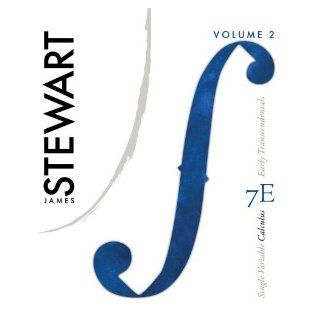 Single Variable Calculus Vol. 2, Early Transcendentals James Stewart 9780538498708 Books