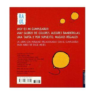 Me cumpleanos (Spanish Edition) (Raul) Liesbet Slegers 9788426371690 Books