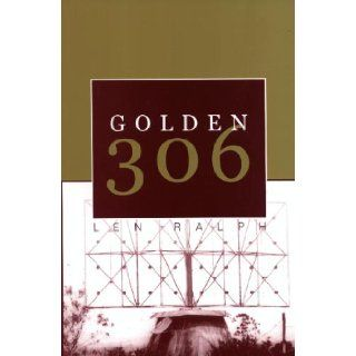 Golden 306 : a history of RAAF Radar Station 306 at Bulolo, Papua New Guinea, 1943   1944: Len Ralph: 9780646410999: Books