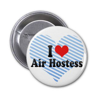 I Love Air Hostess Pins