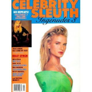 Celebrity Sleuth Magazine Volume 3 Number 6 (1990) Nude Celebrity Magazine with Younger Actresses Naked Traci Lords and More (Ingenudes 3) Editors of Celebrity Sleuth Magazine Books