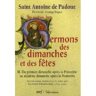 Sermons des dimanches et des fetes (French Edition): Antoine de Padoue: 9782204081160: Books