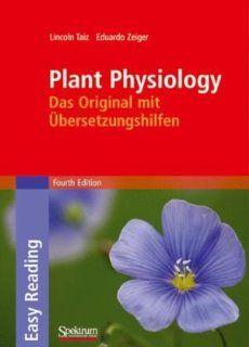 Plant Physiology Das Original mit �bersetzungshilfen (Sav Biologie) (German and English Edition) (9783827418654) Lincoln Taiz, Eduardo Zeiger, B. Jarosch Books
