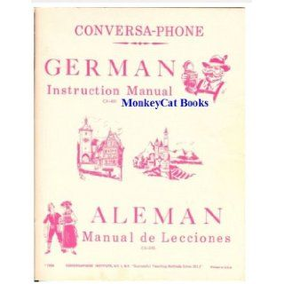 Conversa Phone German Instruction Manual CX 451 (Aleman Manual de Lacciones CX 395) Alfred Z. Owen Books