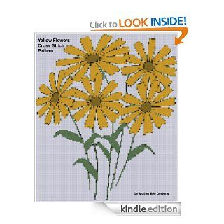Yellow Flowers Cross Stitch Pattern eBook: Mother Bee Designs: Kindle Store