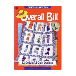 Overall Bill Quilting Patterns: Pauline Welton Rodgers: Books