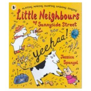 Little Neighbours of Sunnyside Street: Jessica Spanyol: 9781406307337: Books