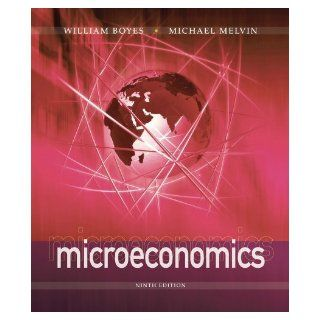 Microeconomics by Boyes, William, Melvin, Michael. (Cengage Learning, 2012) [Paperback] 9th Edition: Books