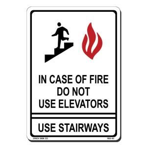 Lynch Sign 7 in. x 10 in. Red and Black on White Plastic In Case of Fire Do Not Use Elevator Sign FES  43