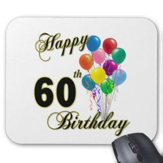 Happy 60th Birthday Gifts and Birthday Apparel Mouse Mats