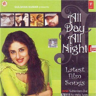 All Day All Night Latest Film Songs (Indian Film Songs/ Hindi Film Songs/ Bollywood Songs/ Hindi Songs/ Audio CD) Music