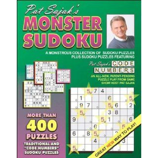 Pat Sajak's Monster Sudoku: A Monstrous Collection of Sudoku Puzzles, Plus Sudoku Puzzles Featuring Pat Sajak's Code Numbers: Pat Sajak: 9781572439306: Books
