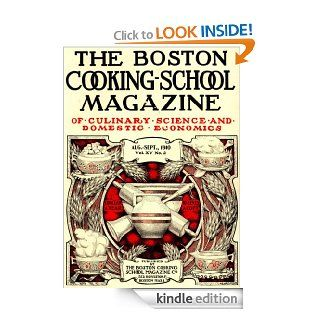The Boston Cooking School Magazine (Vol. XV, No. 2, Aug. Sept., 1910) eBook: Various, Janet  McKenzie Hill: Kindle Store