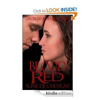 Blood Red (Chronicles of the Cursed Book 1)   Kindle edition by Aline de Chevigny. Romance Kindle eBooks @ .