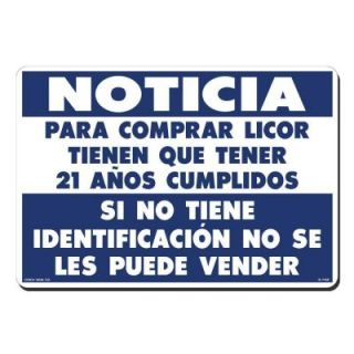 Lynch Sign 14 in. x 10 in. Blue on White Plastic Spanish You Must be 21 to Buy Liquor Sign R  71SP