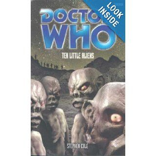Ten Little Aliens (Doctor Who) Stephen Cole 9780563538530 Books