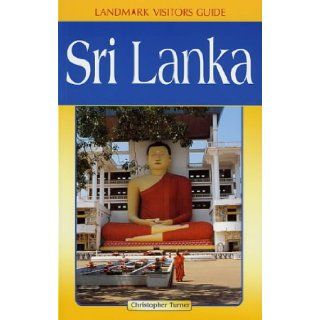 Sri Lanka (Landmark Visitor Guide): Christopher Turner: 9781901522372: Books