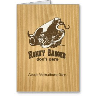 Honey Badger Don't Care about Valentines Day Greeting Cards