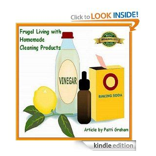 Frugal Living with Homemade Cleaning Products eBook: Patti Graham: Kindle Store