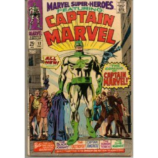 Marvel Super Heroes Featuring Captain Marvel No. 12 (Plus Five All Time Greats from the Golden Age) Marvel Books