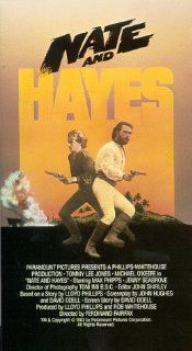 Nate & Hayes [VHS]: Tommy Lee Jones, Michael O'Keefe, Max Phipps, Jenny Seagrove, Grant Tilly, Peter Rowley, William Johnson, Kate Harcourt, Reg Ruka, Roy Billing, Bruce Allpress, David Letch, Tony Imi, Ferdinand Fairfax, John Shirley, Lloyd Philli