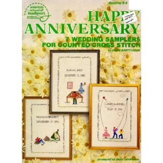 Happy Anniversary Seven Wedding Samplers for Counted Cross Stitch (Booklet S 2): Jean Leinhauser, JAmie Agett Ligon: Books