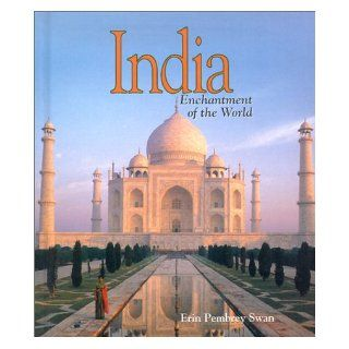 India (Enchantment of the World, Second) (9780516211213) Erin Pembrey Swan Books