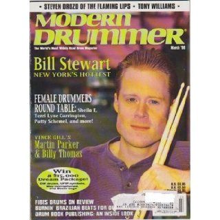 Modern Drummer Magazine (March 1996) (Bill Stewart + Vince Gill's Martin Parker & Billy Thomas): Ronald Spagnardi: Books