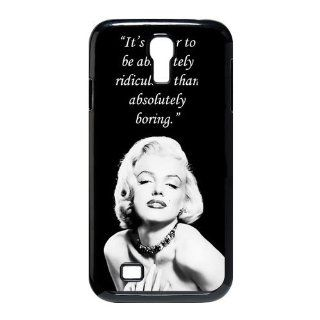 First Design Funny Marilyn Monroe Quote   Better to be Ridiculous than Boring Samsung Galaxy S4 I9500 Durable Case: Cell Phones & Accessories