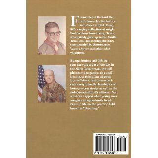 Everything I Need to Know I Learned in Boy Scouts: The Story of Troop 826: Mr. Richard Bennett, Richard Bennett: 9781477553428: Books